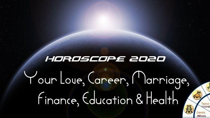 Love, Marriage, Career, Finance, Health Yearly horoscope 2020