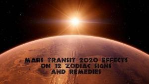 Mars Transit 2020 Effects, Prediction, Remedies - 12 Zodiac Signs