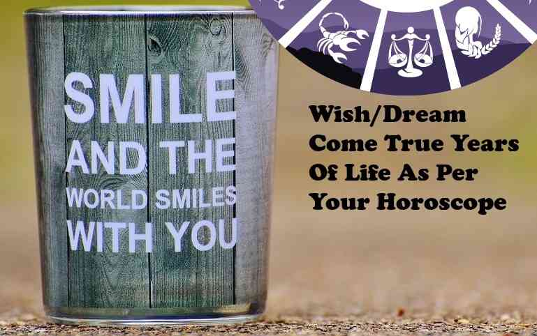 Wish Dream Come True Golden Period Important Years Of Life - Astrology