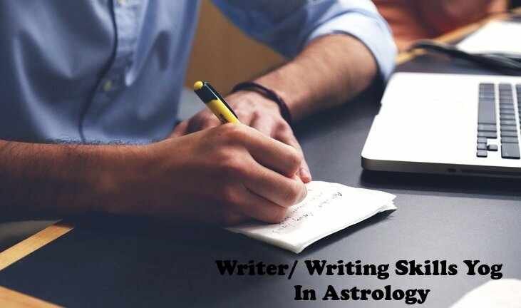 Writer- Writing Skills Yog Planetary Combinations Indications In Astrology-c